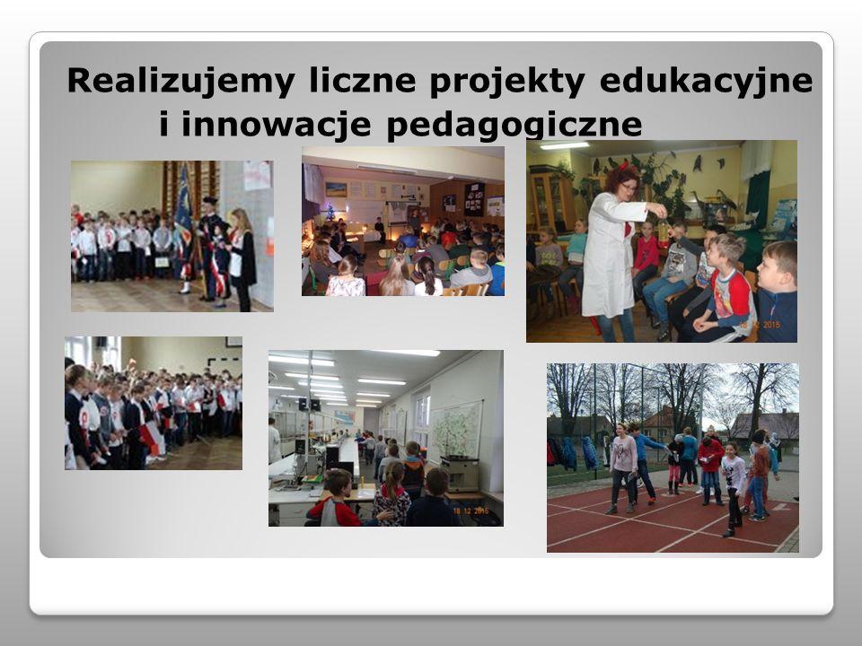 Realizujemy liczne projekty edukacyjne i innowacje pedagogiczne