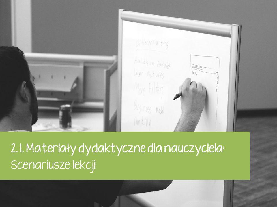 2. 1. Materiały dydaktyczne dla nauczyciela: Scenariusze lekcji