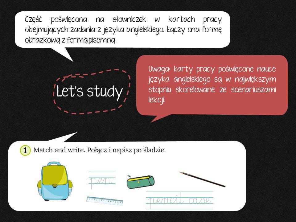 Część poświęcona na słowniczek w kartach pracy obejmujących zadania z języka angielskiego. Łączy ona formę obrazkową z formą pisemną. Uwaga: karty pra