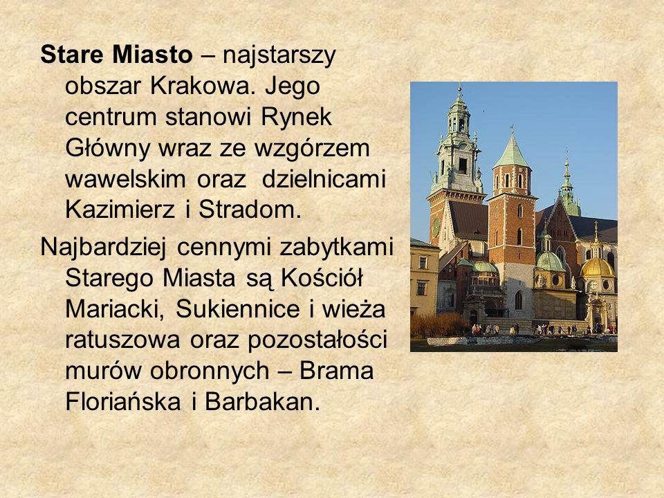 Stare Miasto – najstarszy obszar Krakowa. Jego centrum stanowi Rynek Główny wraz ze wzgórzem wawelskim oraz dzielnicami Kazimierz i Stradom. Najbardzi