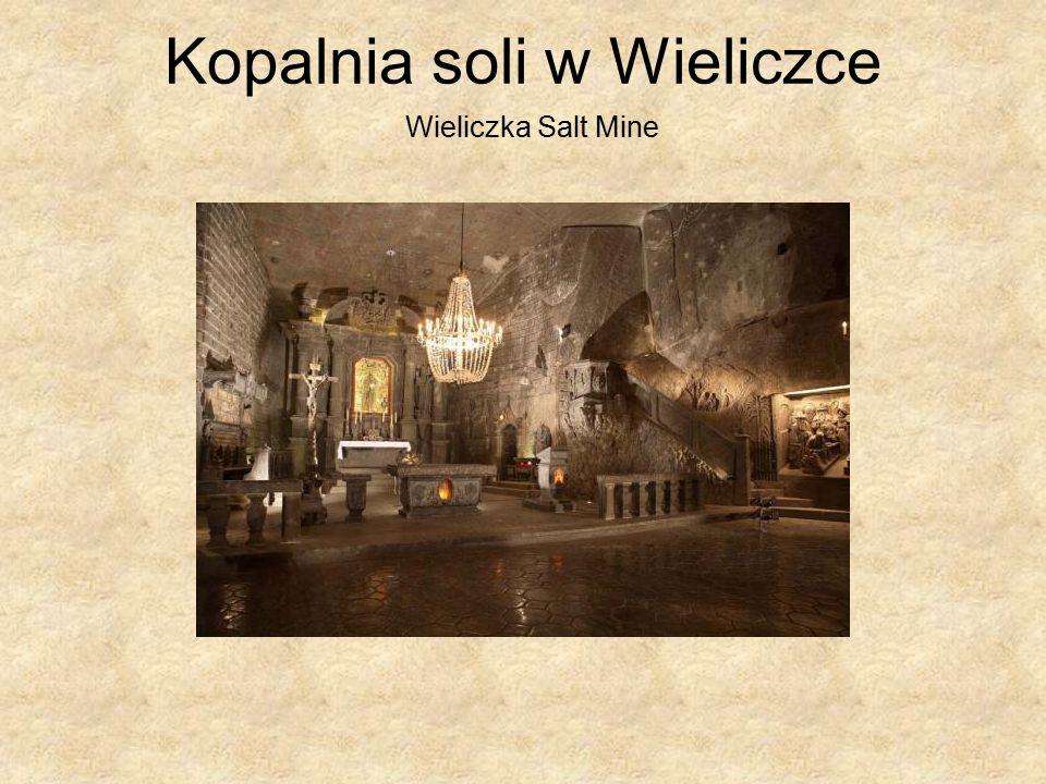 Kopalnia soli w Wieliczce Wieliczka Salt Mine