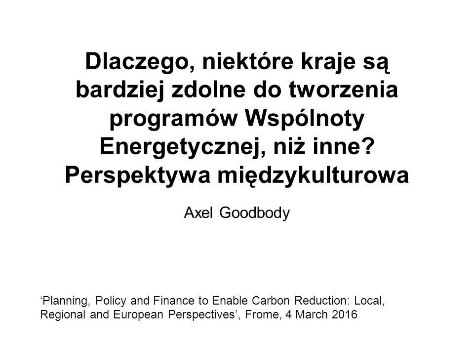 Dlaczego, niektóre kraje są bardziej zdolne do tworzenia programów Wspólnoty Energetycznej, niż inne? Perspektywa międzykulturowa Axel Goodbody 'Plann