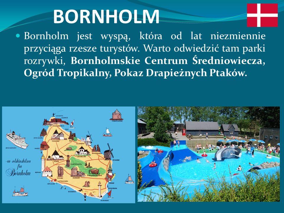 BORNHOLM Bornholm jest wyspą, która od lat niezmiennie przyciąga rzesze turystów.