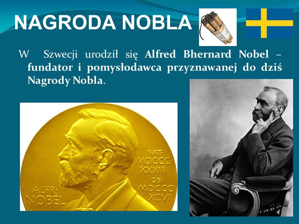 W Szwecji urodził się Alfred Bhernard Nobel – fundator i pomysłodawca przyznawanej do dziś Nagrody Nobla.
