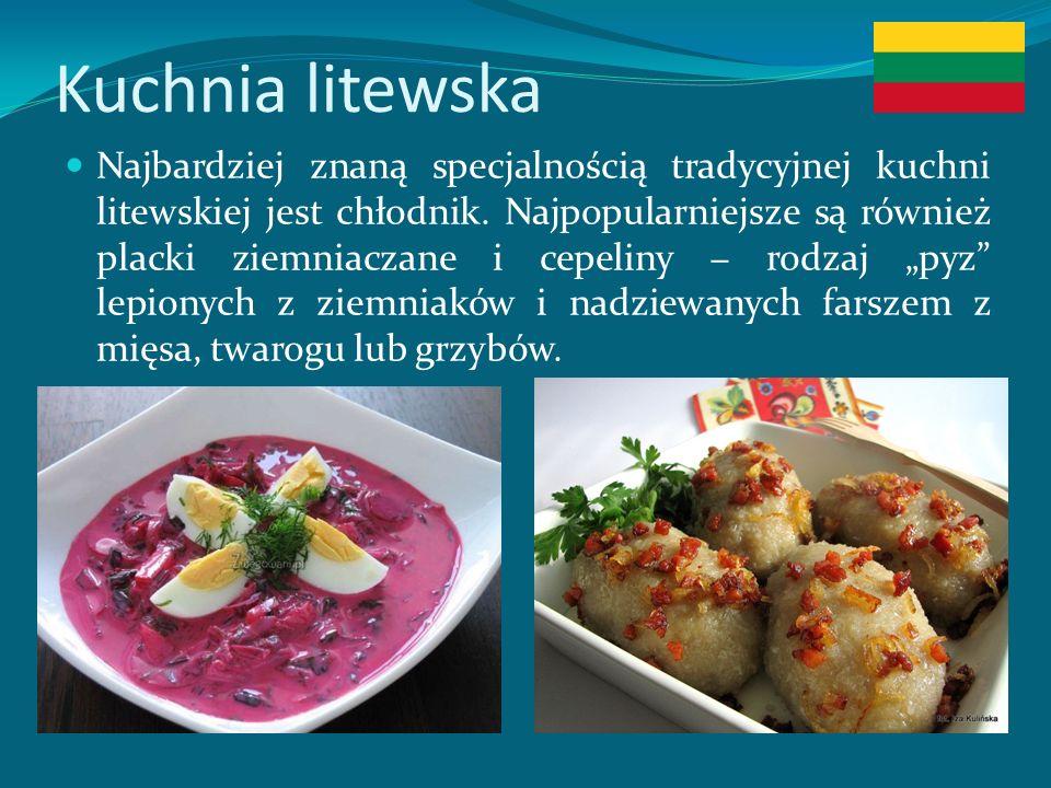 Kuchnia litewska Najbardziej znaną specjalnością tradycyjnej kuchni litewskiej jest chłodnik.