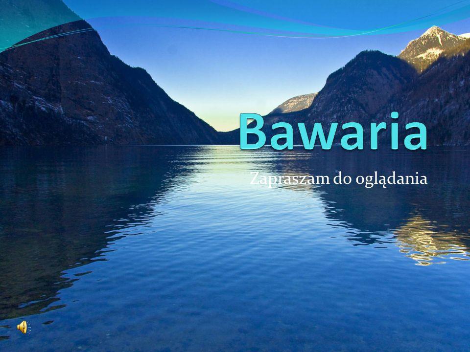 Bawaria – największy pod względem powierzchni i najlepiej rozwinięty gospodarczo kraj związkowy Niemiec.