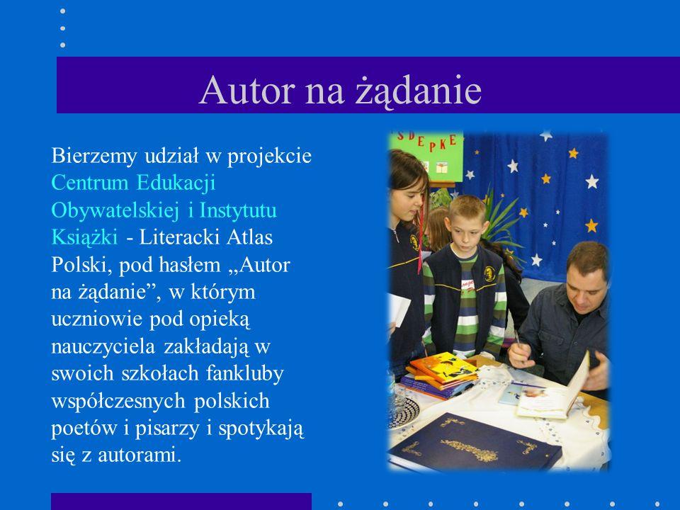 """Autor na żądanie Bierzemy udział w projekcie Centrum Edukacji Obywatelskiej i Instytutu Książki - Literacki Atlas Polski, pod hasłem """"Autor na żądanie"""