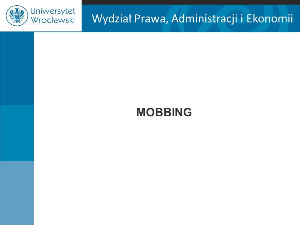 Wydział Prawa, Administracji i Ekonomii MOBBING