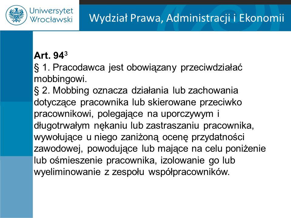 Wydział Prawa, Administracji i Ekonomii Art. 94 3 § 1.