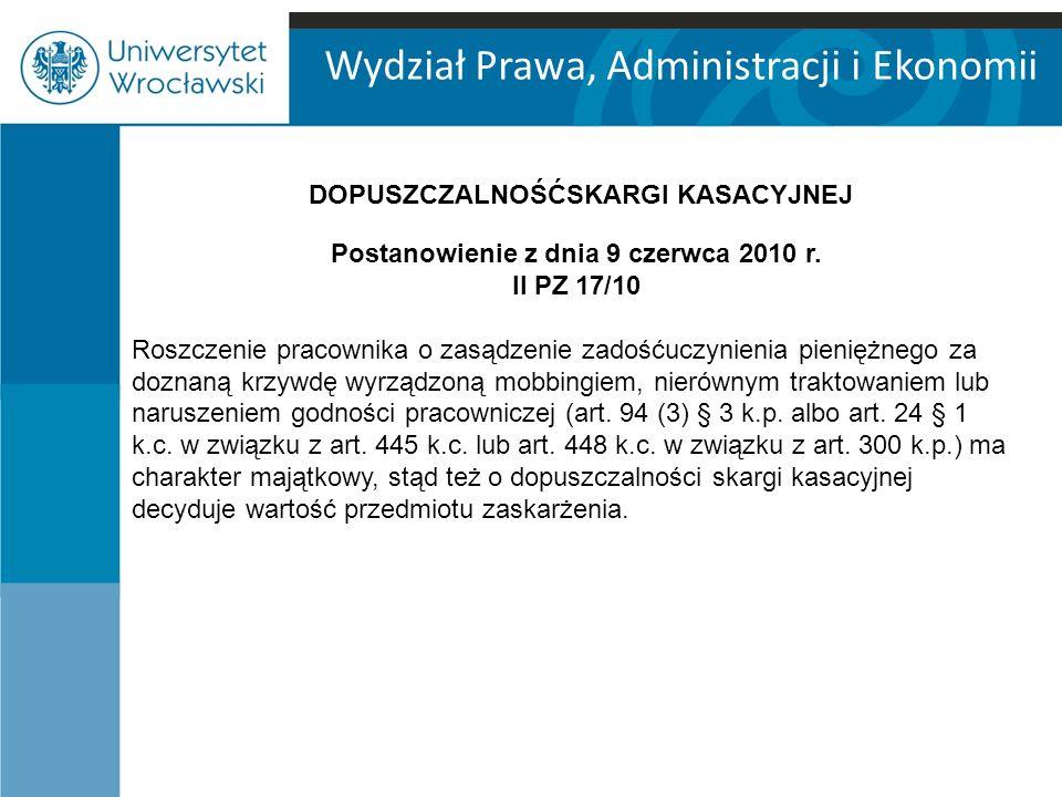 Wydział Prawa, Administracji i Ekonomii Postanowienie z dnia 9 czerwca 2010 r.