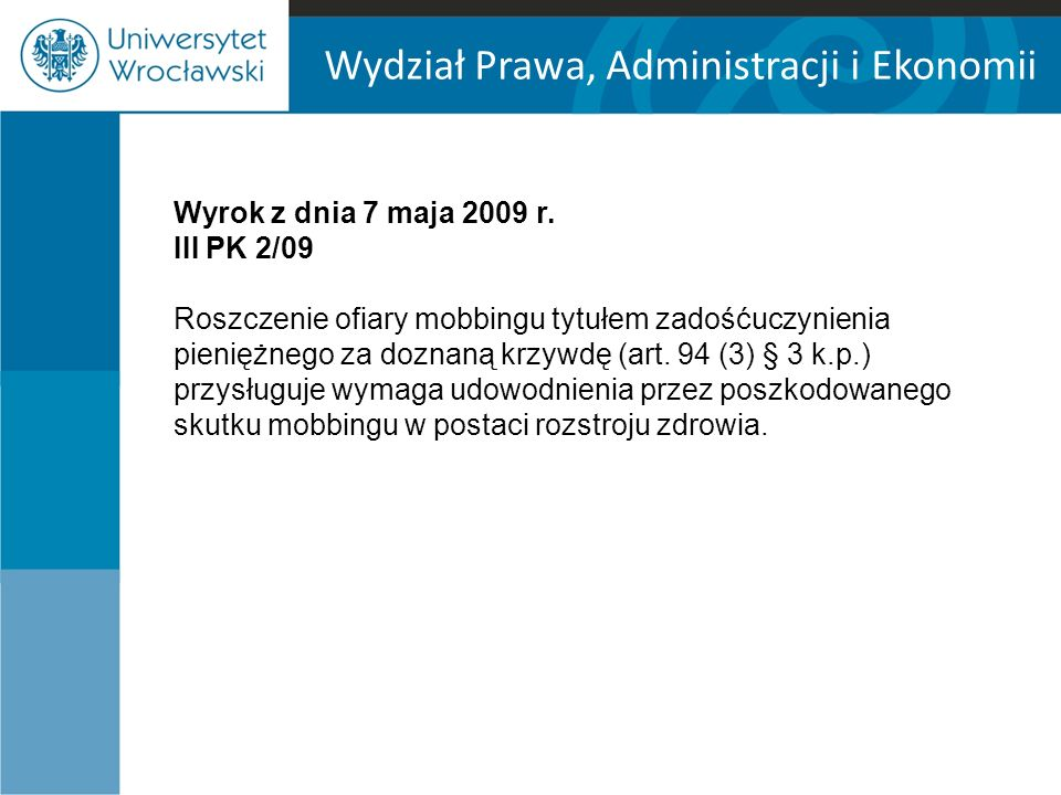 Wydział Prawa, Administracji i Ekonomii Wyrok z dnia 7 maja 2009 r.