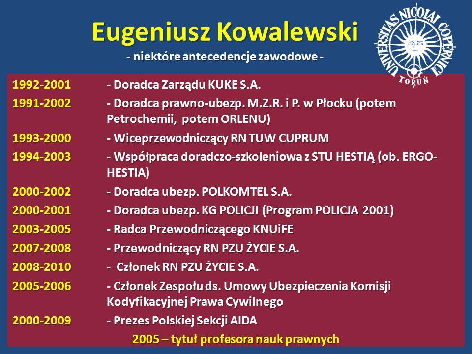 Eugeniusz Kowalewski - niektóre antecedencje zawodowe - 1992-2001- Doradca Zarządu KUKE S.A.