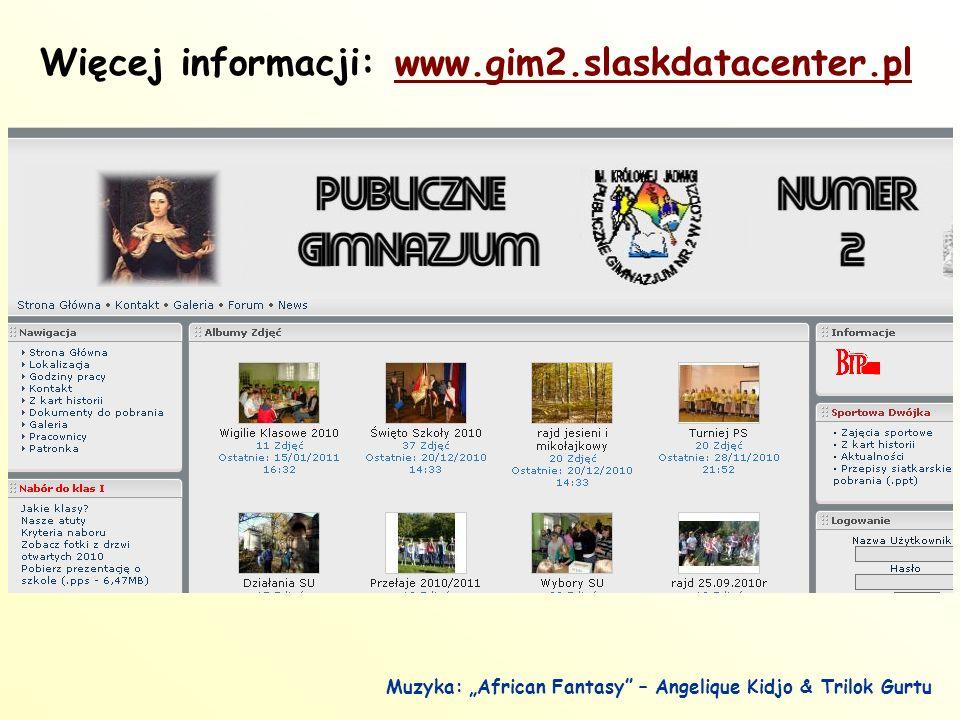 """Więcej informacji: www.gim2.slaskdatacenter.plwww.gim2.slaskdatacenter.pl Muzyka: """"African Fantasy – Angelique Kidjo & Trilok Gurtu"""
