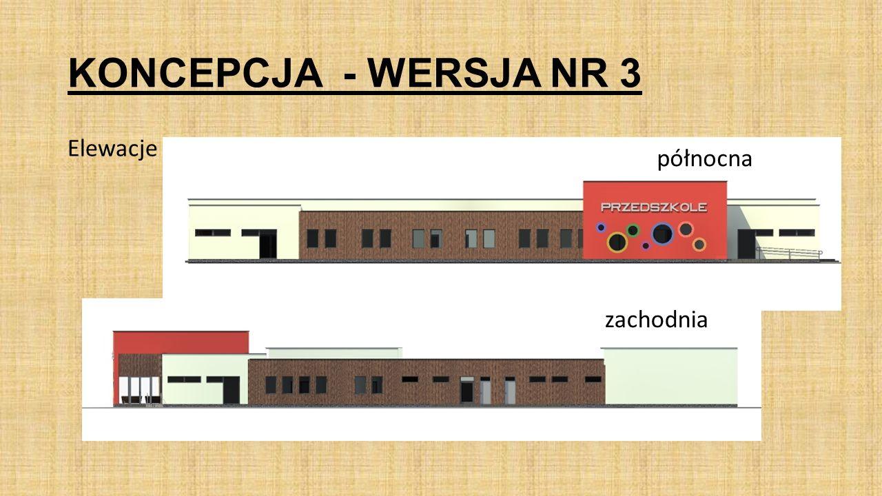 KONCEPCJA - WERSJA NR 3 Elewacje północna zachodnia