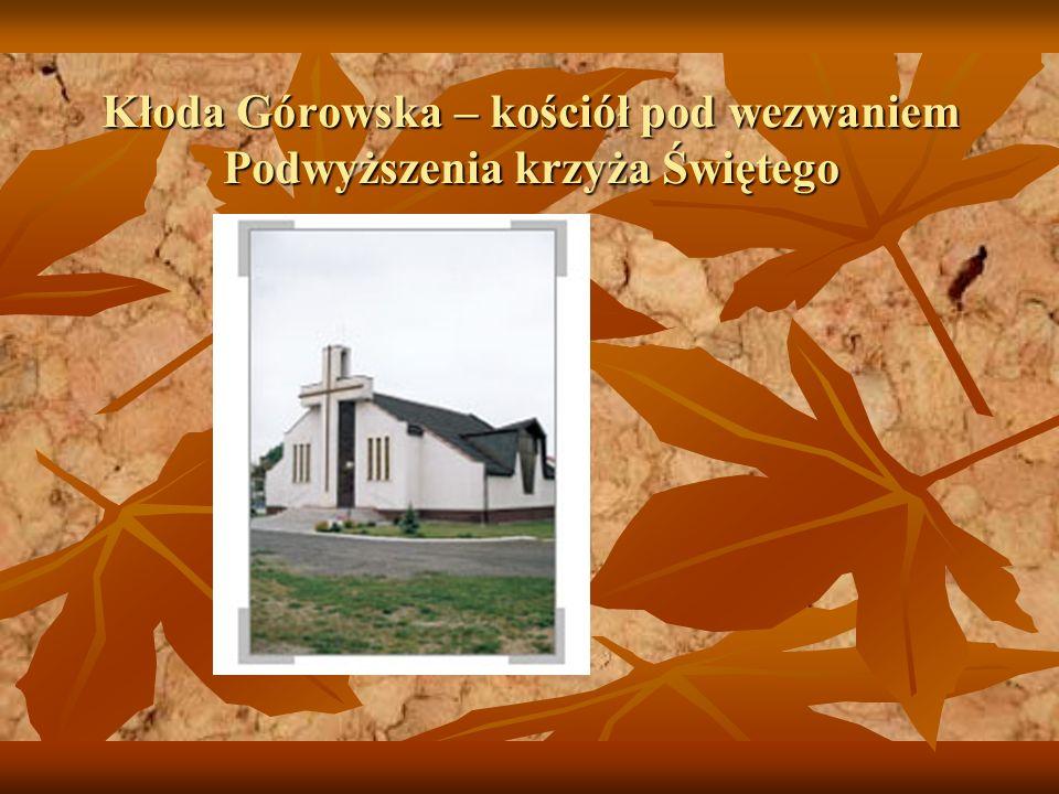 Kłoda Górowska – kościół pod wezwaniem Podwyższenia krzyża Świętego