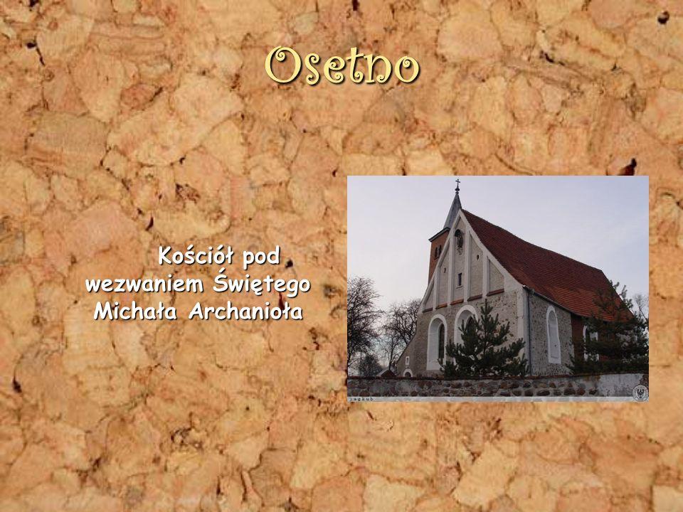 Osetno Kościół pod wezwaniem Świętego Michała Archanioła