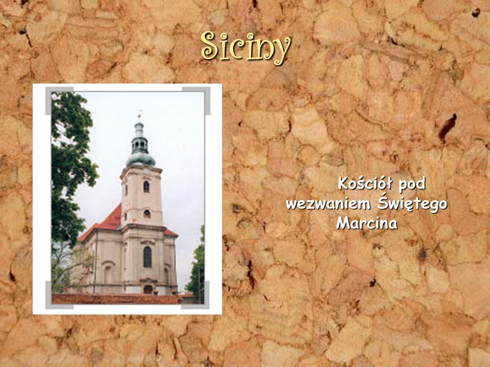 Siciny Kościół pod wezwaniem Świętego Marcina