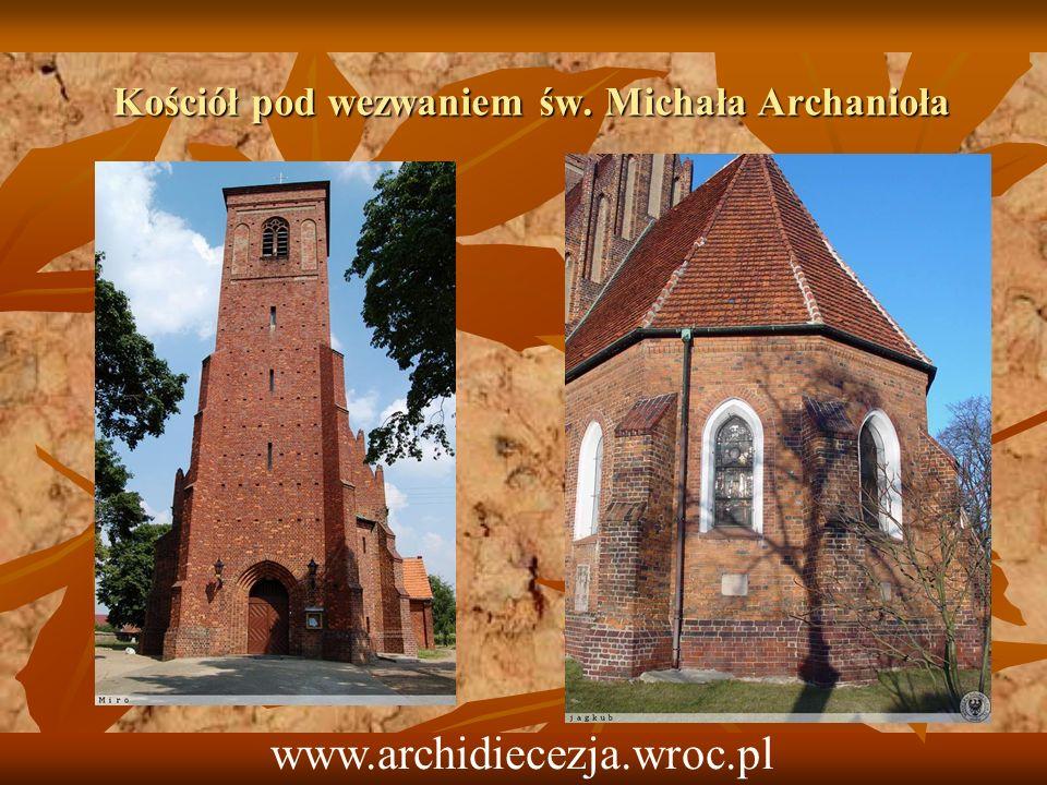Kościół pod wezwaniem św. Michała Archanioła www.archidiecezja.wroc.pl