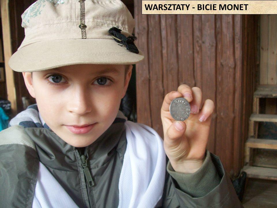 WARSZTATY - BICIE MONET