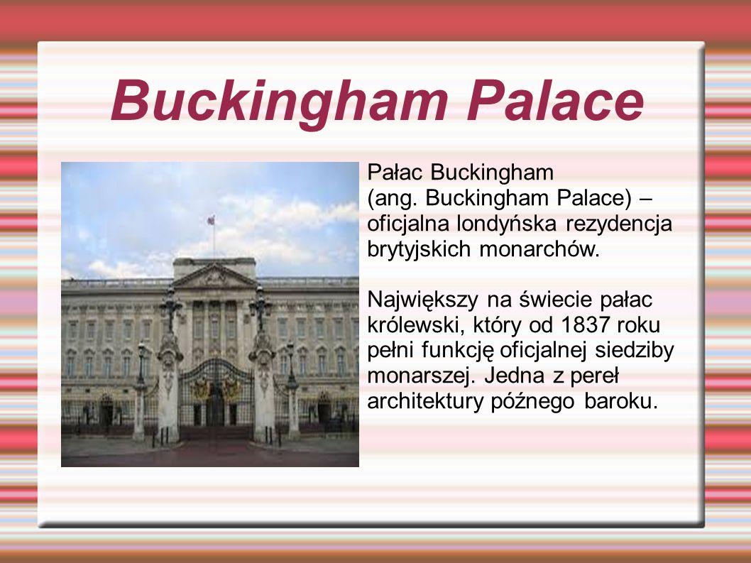 Buckingham Palace Pałac Buckingham (ang.