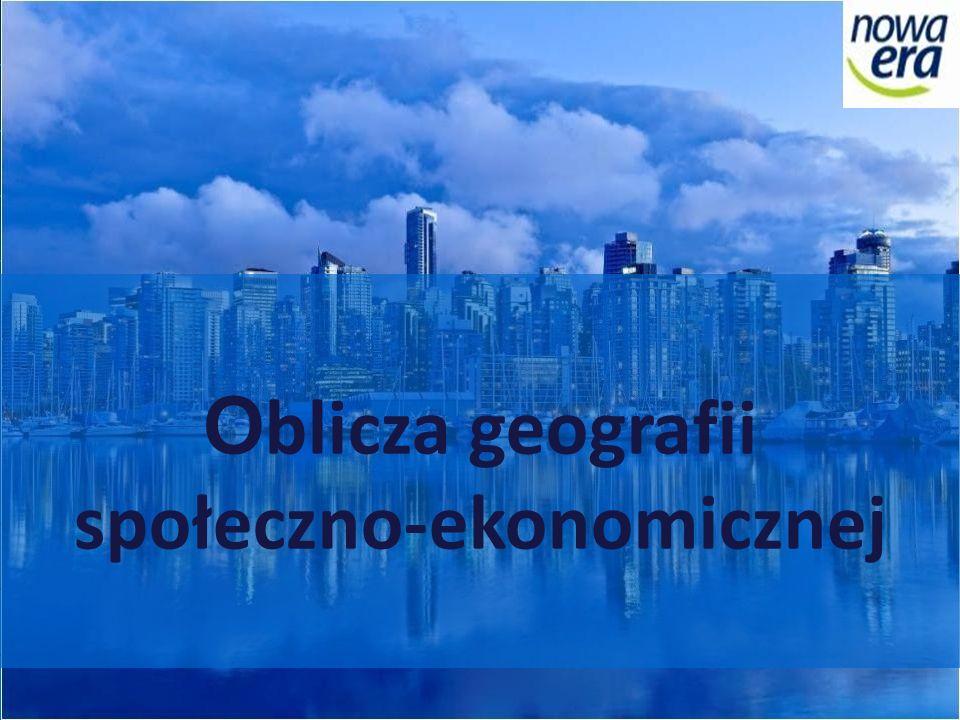 O blicza geografii społeczno-ekonomicznej