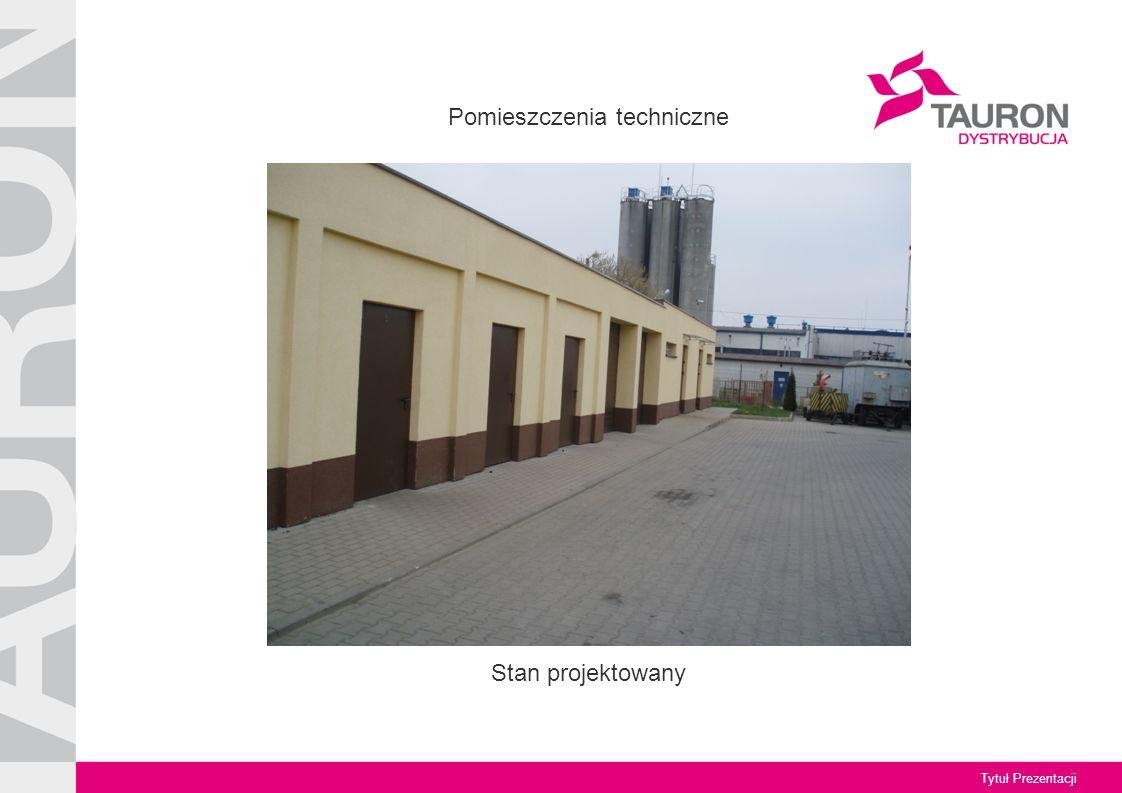 Tytuł Prezentacji Stan projektowany Pomieszczenia techniczne