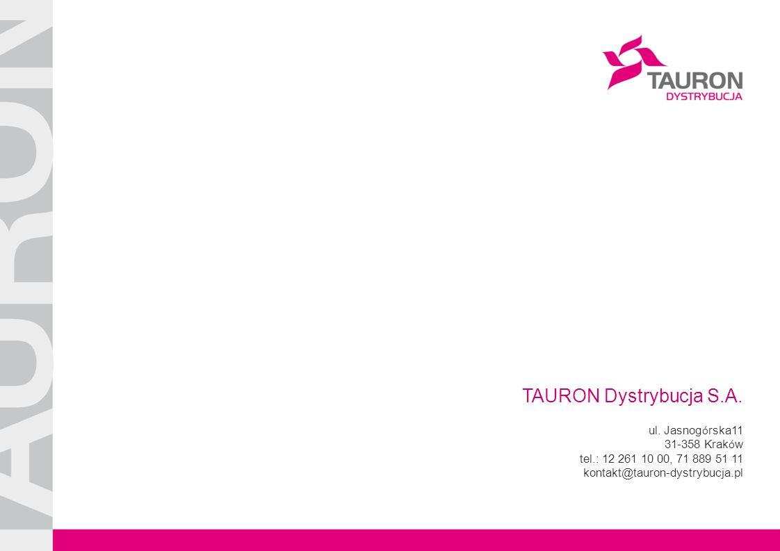 Tytuł Prezentacji TAURON Dystrybucja S.A. ul.