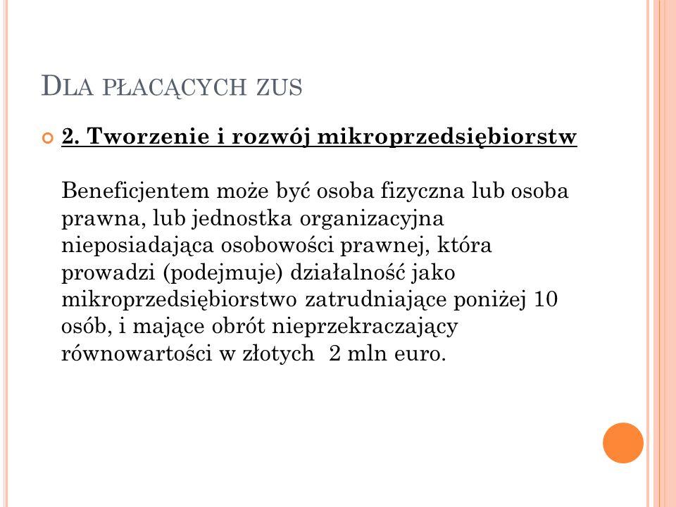 D LA PŁACĄCYCH ZUS 2.
