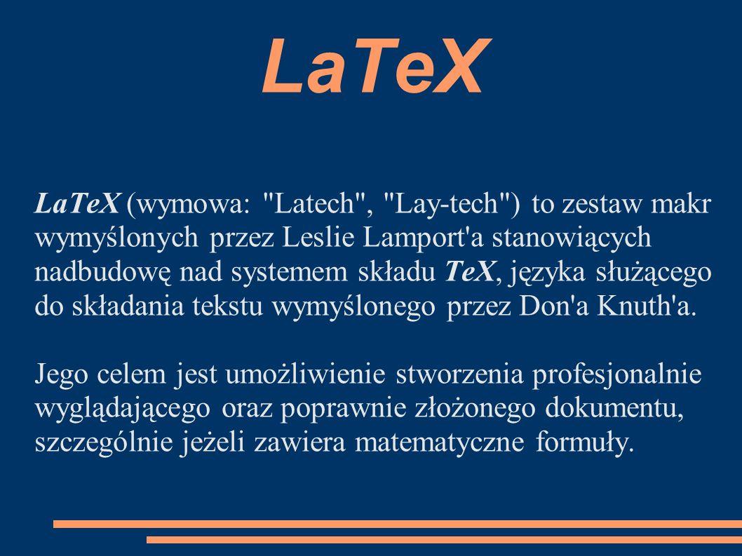 LaTeX LaTeX (wymowa: