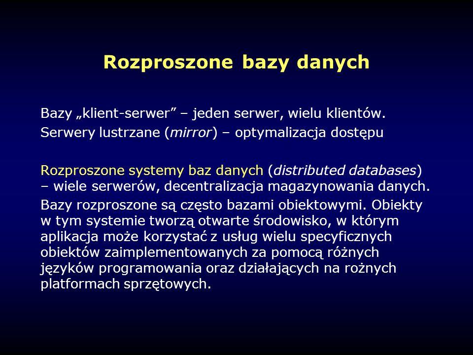 """Rozproszone bazy danych Bazy """"klient-serwer – jeden serwer, wielu klientów."""