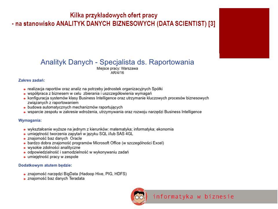 Kilka przykładowych ofert pracy - na stanowisko ANALITYK DANYCH BIZNESOWYCH (DATA SCIENTIST) [3]