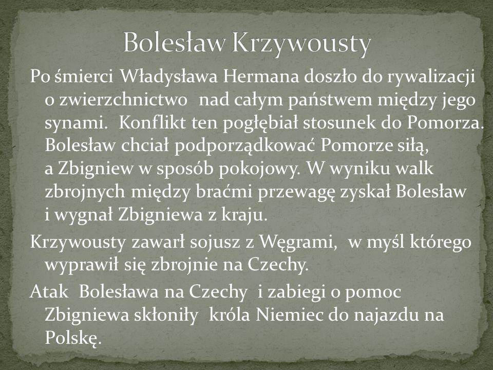 Po śmierci Władysława Hermana doszło do rywalizacji o zwierzchnictwo nad całym państwem między jego synami. Konflikt ten pogłębiał stosunek do Pomorza