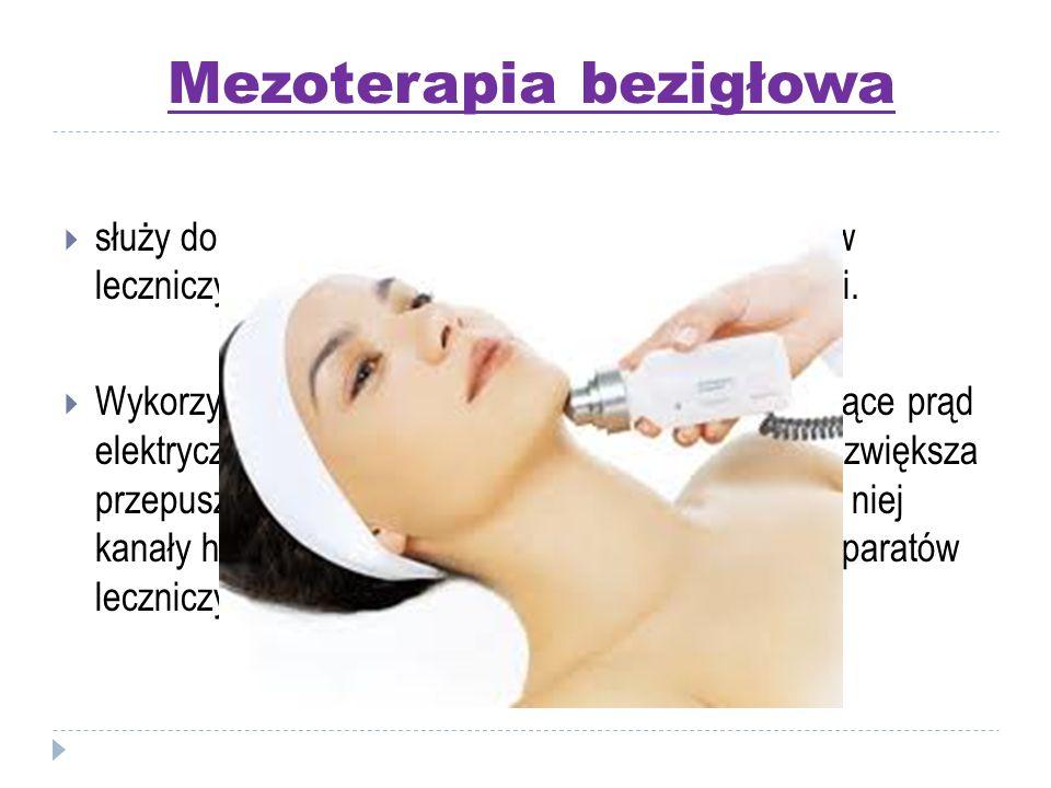 Mezoterapia bezigłowa  służy do nieinwazyjnego wprowadzania preparatów leczniczych i regenerujących metodą elektroporacji.  Wykorzystuje się w tym c
