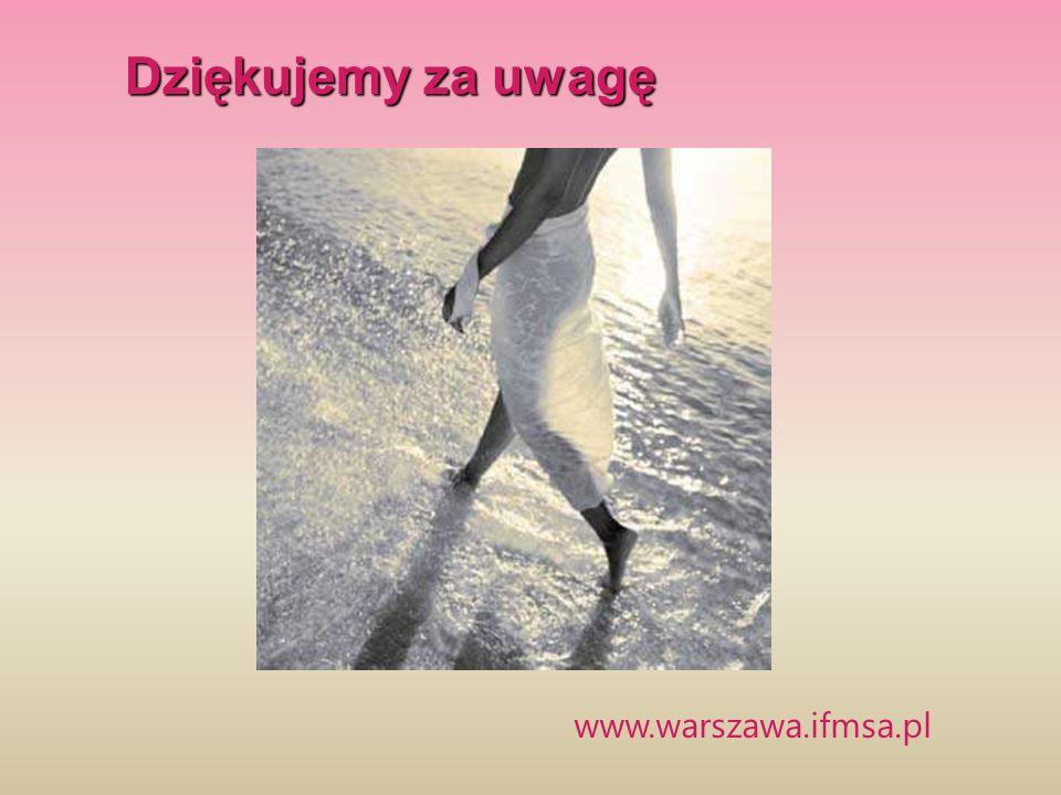 www.warszawa.ifmsa.pl Dziękujemy za uwagę