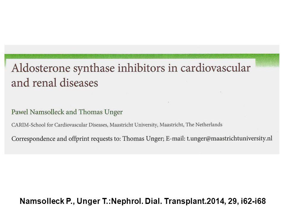 Namsolleck P., Unger T.:Nephrol. Dial. Transplant.2014, 29, i62-i68