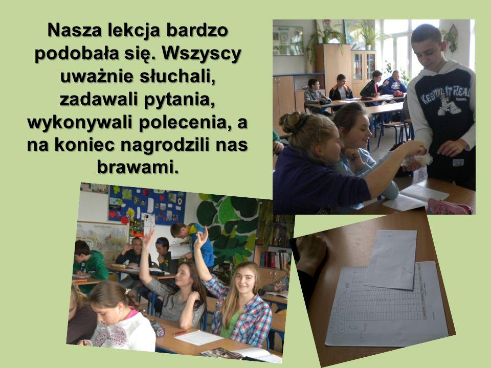 Nasza lekcja bardzo podobała się.