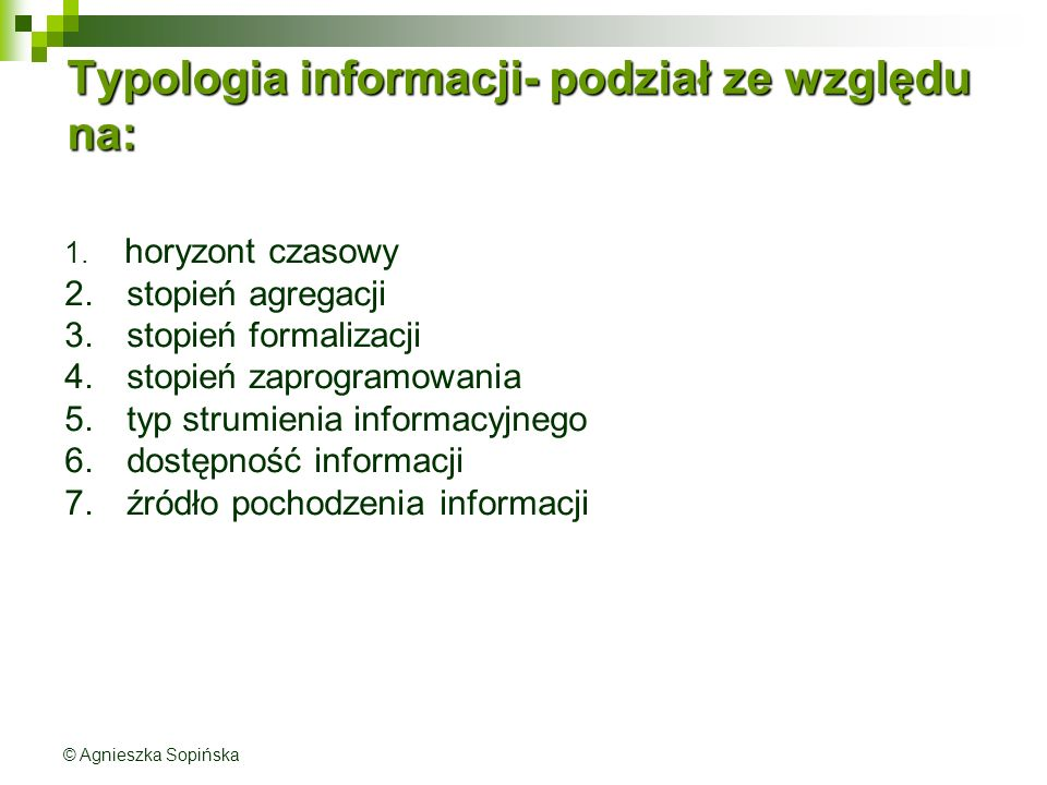 Typologia informacji- podział ze względu na: 1.horyzont czasowy 2.