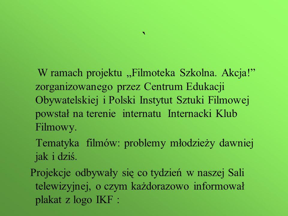 """` W ramach projektu """"Filmoteka Szkolna."""