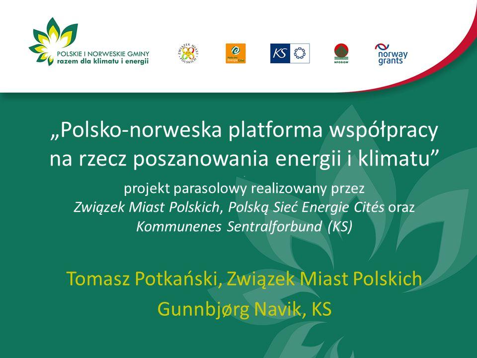 """""""Polsko-norweska platforma współpracy na rzecz poszanowania energii i klimatu ."""