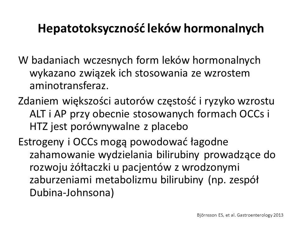 Hepatotoksyczność leków hormonalnych W badaniach wczesnych form leków hormonalnych wykazano związek ich stosowania ze wzrostem aminotransferaz. Zdanie
