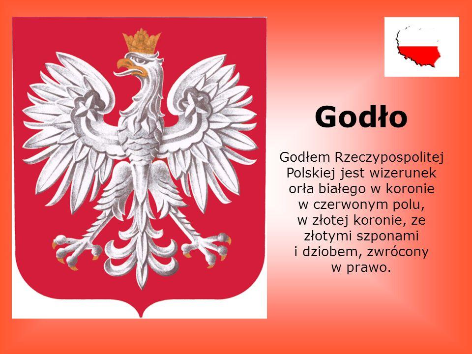 Godło Godłem Rzeczypospolitej Polskiej jest wizerunek orła białego w koronie w czerwonym polu, w złotej koronie, ze złotymi szponami i dziobem, zwrócony w prawo.