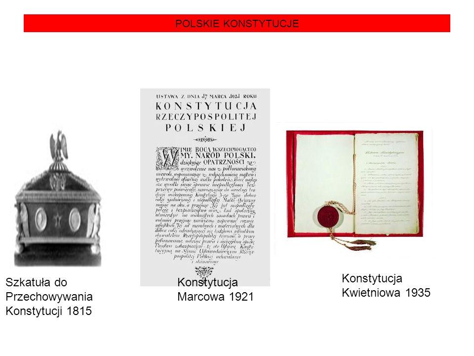 POLSKIE KONSTYTUCJE Szkatuła do Przechowywania Konstytucji 1815 Konstytucja Marcowa 1921 Konstytucja Kwietniowa 1935