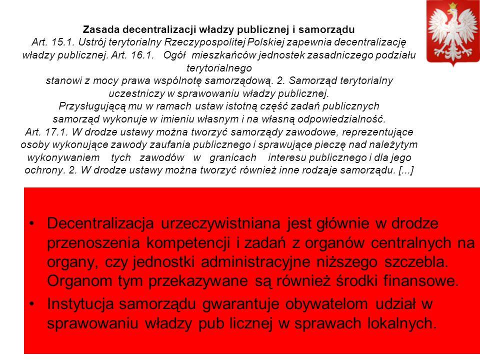 Zasada decentralizacji władzy publicznej i samorządu Art.