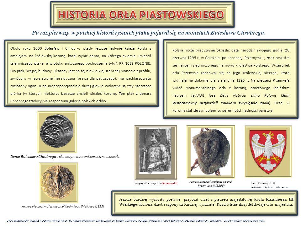 W ciągu wieków zmieniał się sposób malowania orła, niezmienna jednak pozostawała symboliczna treść tego znaku.