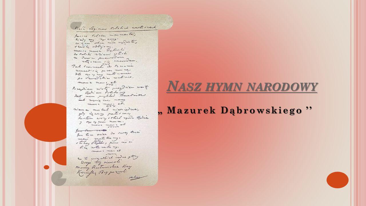 """N ASZ HYMN NARODOWY """" Mazurek Dąbrowskiego ''"""