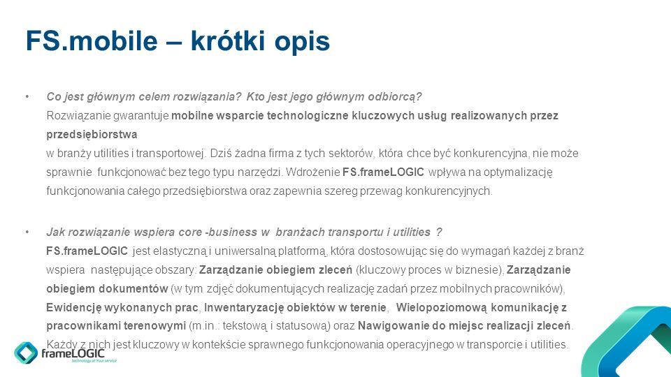FS.mobile – krótki opis Co jest głównym celem rozwiązania.