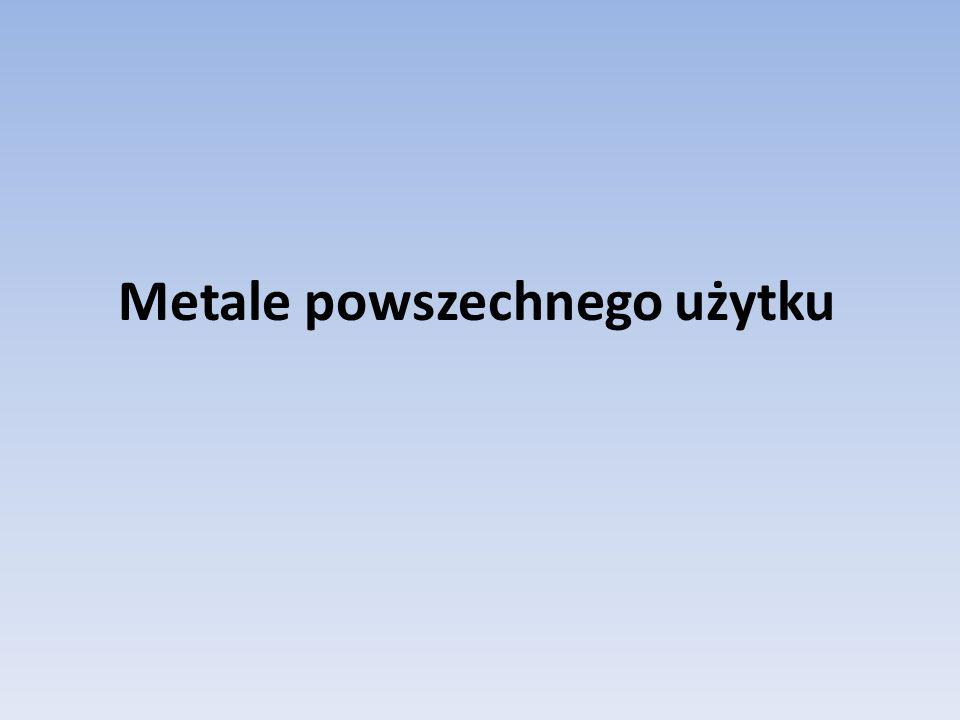 Metale powszechnego użytku