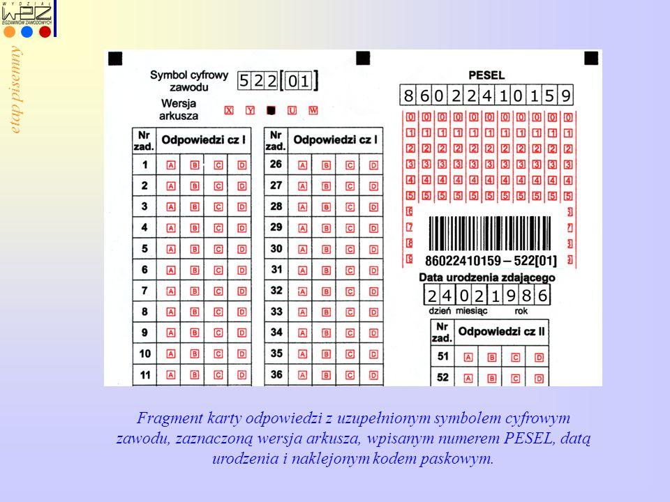 Fragment karty odpowiedzi z uzupełnionym symbolem cyfrowym zawodu, zaznaczoną wersja arkusza, wpisanym numerem PESEL, datą urodzenia i naklejonym kode
