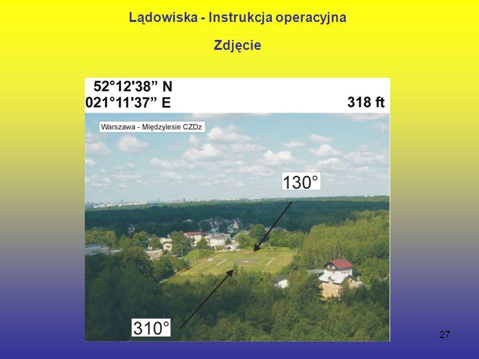27 Lądowiska - Instrukcja operacyjna Zdjęcie