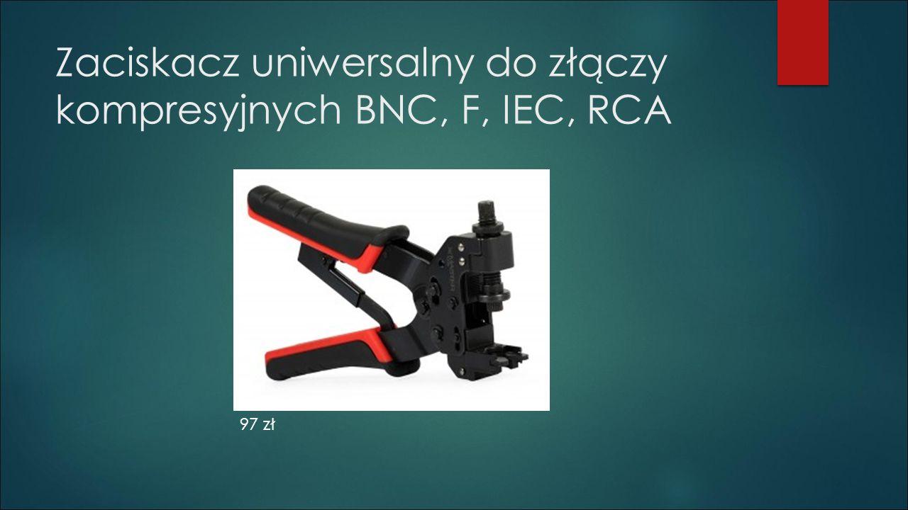 Zaciskacz uniwersalny do złączy kompresyjnych BNC, F, IEC, RCA 97 zł